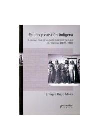 Papel Estado Y Cuestion Indigena.