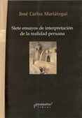 Libro Siete Ensayos De Interpretacion De La Realidad Peruana