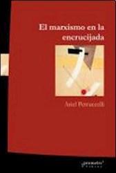 Libro El Marxismo En La Encrucijada