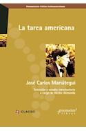 Papel TAREA AMERICANA (COLECCION PENSAMIENTO CRITICO LATINOAM  ERICANO)