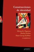 Libro Construcciones De Identidad Y Simbolismo Colectivo En Argentina