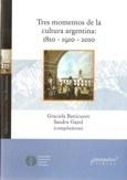 Libro Tres Momentos De La Cultura Argentina