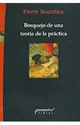 Papel BOSQUEJO DE UNA TEORIA DE LA PRACTICA