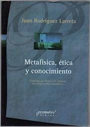 Libro Metafisica Etica Y Conocimiento