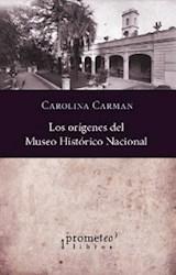 Libro Los Origenes Del Museo Historico Nacional