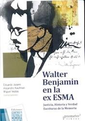 Libro Walter Benjamin En La Ex - Esma