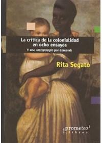 Papel Critica De La Colonialidad En Ocho Ensayos