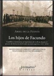 Libro Hijos De Facundo, Los. 2Da Edicion Ampliada Y Corregida