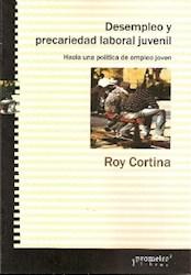 Libro Desempleo Y Precariedad Laboral Juvenil