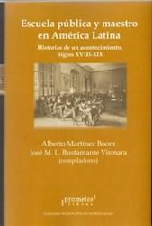 Libro Escuela Publica Y Maestro En America Latina
