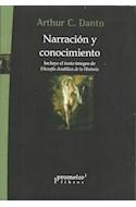 Papel NARRACION Y CONOCIMIENTO (INCLUYE EL TEXTO INTEGRO DE F  ILOSOFIA ANALITICA DE LA HISTORIA)