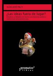 Libro Las Ideas Fuera De Lugar?