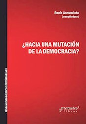 Libro Hacia Una Mutacion De La Democracia ?