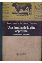 Papel UNA FAMILIA DE LA ELITE ARGENTINA