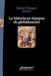 Libro La Historia En Tiempos De Globalizacion