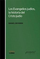 Libro Los Evangelios Judios , La Historia Del Cristo Judio