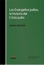 Papel LOS EVANGELIOS JUDIOS, LA HISTORIA DEL CRISTO JUDIO
