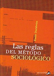 Libro Las Reglas Del Metodo Sociologico