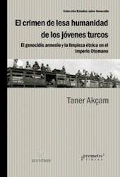Libro El Crimen De Lesa Humanidad De Los Jovenes Turcos