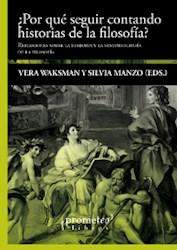 Libro Porque Seguir Contando Historias De Filosofia