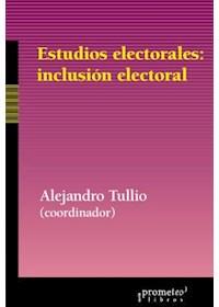 Papel Estudios Electorales: Inclusion Electoral