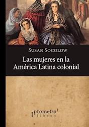 Libro Mujeres En America Latina Colonial