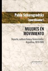 Libro Mujeres En Movimiento