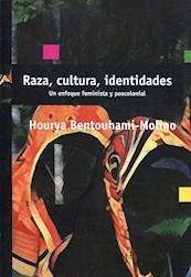 Libro Raza, Culturas, Identidades