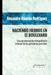 Libro Haciendo Fierros En El Boulevard