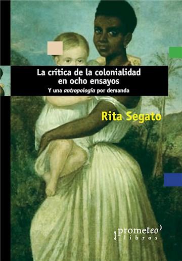 E-book La Crítica De La Colonialidad En Ocho Ensayos
