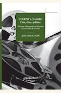 Papel CUERPO Y CUADRO. CINE ETICA Y POLITICA