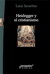 Libro Heidegger Y El Cristianismo