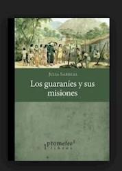 Libro Los Guaranies Y Su Historia