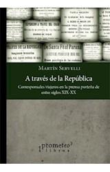 Papel A TRAVES DE LA REPUBLICA