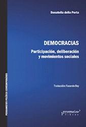 Libro Democracias . Participacion  Deliberacion Y Movimientos Sociales