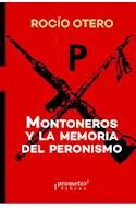 Papel MONTONEROS Y LA MEMORIA DEL PERONISMO