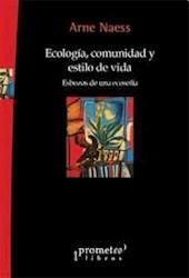 Libro Ecologia Comunidad Estilo De Vida .Esboza De Una Ecosofia