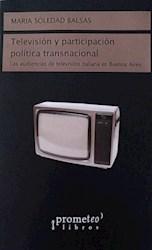Libro Television Y Participacion Politica Transnacional