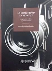 Libro La Comunidad En Montaje