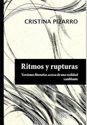 Libro Ritmos Y Rupturas. Visiones Literarias Acerca De Una Realidad