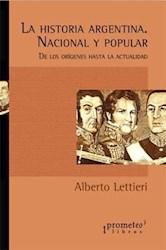 Libro Historia Argentina Nacional Y Popular. De Los Origenes Hasta La Actualidad.