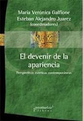 Libro El Devenir De La Apariencia .Perspectivas Esteticas Contemporaneas