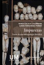 Libro Impurezas. Trazos De Una Antropologia Filosofica