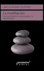 Libro La Meditacion .Una Contribucion A La Psicologia Y La Espiritualidad