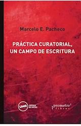 Papel PRACTICA CURATORIAL, UN CAMPO DE ESCRITURA