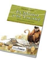Libro El Mono Y El Yacare / Sol Y Luna