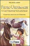 Libro Pedro Urdemales Y Las Yeguas Voladoras / El Conejito Ayudante