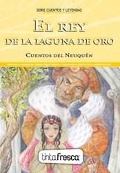 Libro El Rey De La Laguna De Oro / Flor De Lipa