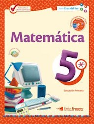 Libro Matematica 5  Cruz Del Sur
