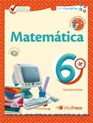 Libro Matematica 6  Cruz Del Sur